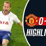 Manchester United Vs Tottenham 0-3 All Goals Highlights