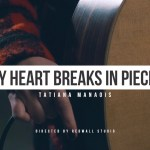 """Tatiana Manaois """"My Heart Breaks  In Pieces"""" (Official Video)"""