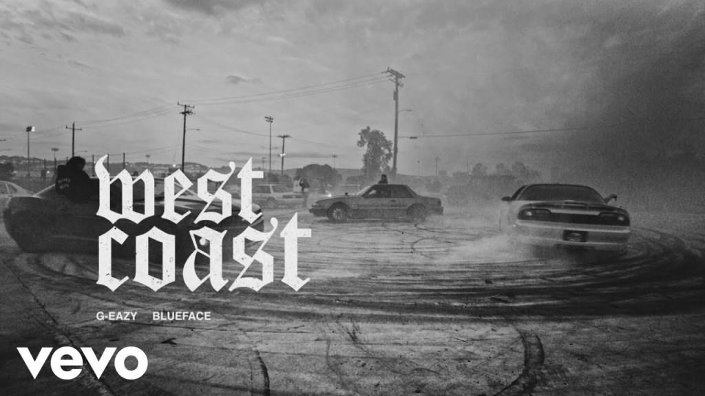 G-Eazy, Blueface – West Coast (Audio)