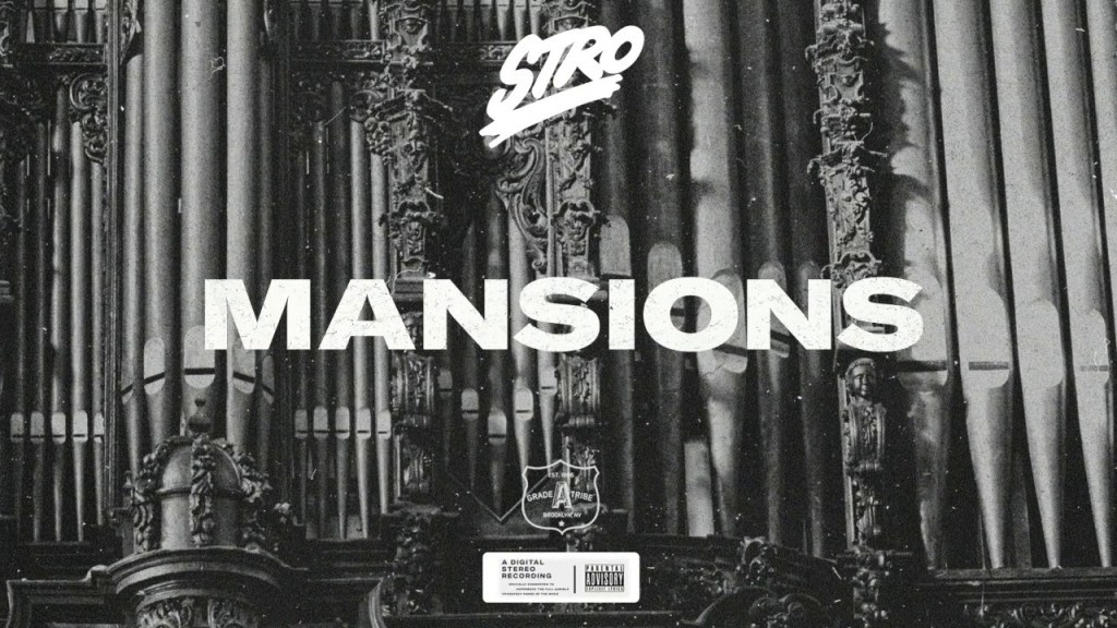STRO – Mansions Audio