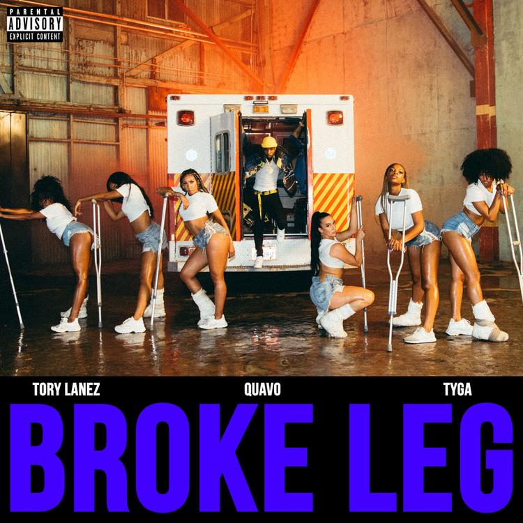 "Tory Lanez – ""Broke Leg"" ft Quavo & Tyga"