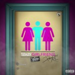 T-Pain – Girlfriend ft G-Eazy (AUDIO)
