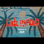 ONEFOUR – Ladz In The Wood (Video)