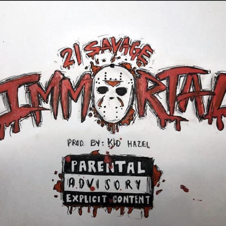 21 Savage – Immortal (Audio)