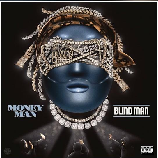 Money Man – Blind Man (Audio)