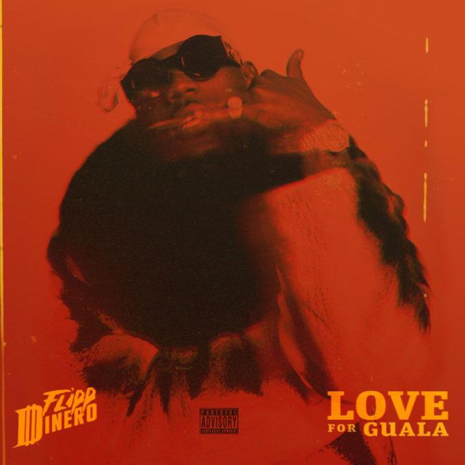 Flipp Dinero – Love for Guala Album