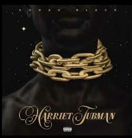 kodak Black – Harriet Tubman