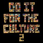 Salaam Remi – Do It For The Culture 2 Album