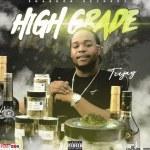 Teejay – High Grade