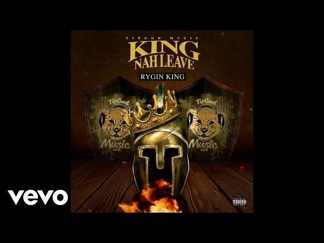 Rygin King King Nah Leave