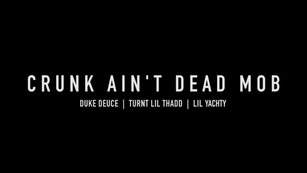 Duke Deuce Crunk Ain't Dead MOB video
