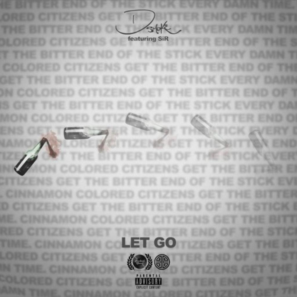 D Smoke Let Go