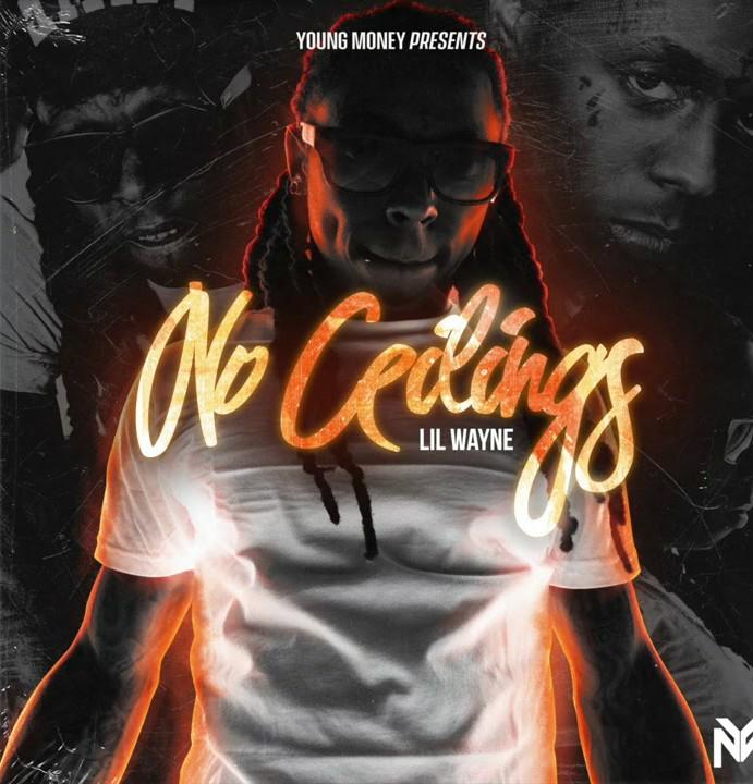 Lil Wayne No Ceilings