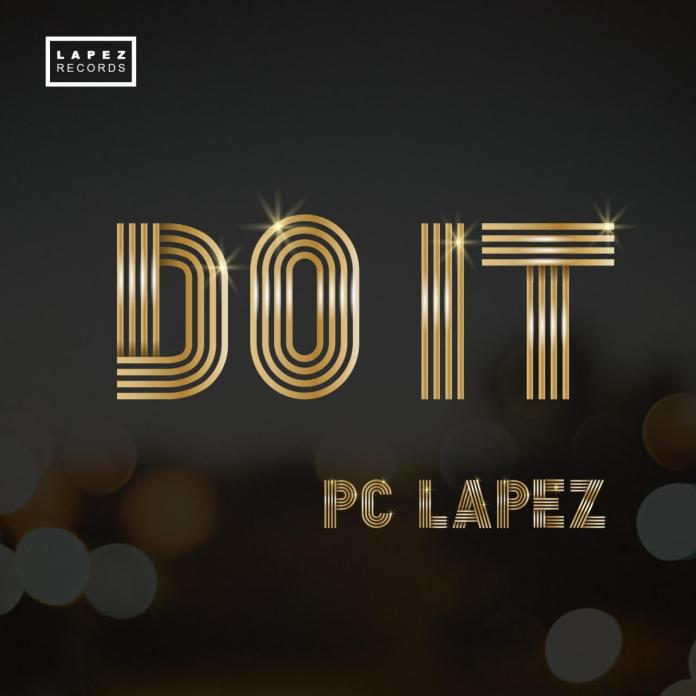 Pc Lapez – Do it