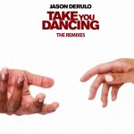 Jason Derulo Take You Dancing Remix