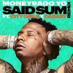 Moneybagg Yo – Said Sum Remix Ft City Girls & Dababy