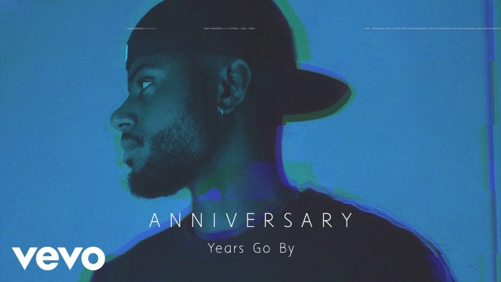 Bryson Tiller Years Go By