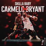 Skilla Baby Carmelo Bryant Album
