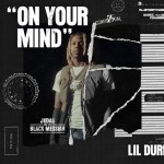 Lil Durk – On Your Mind