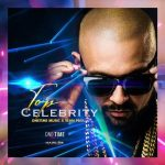 Sean Paul – Top Celebrity Ft One Time Music