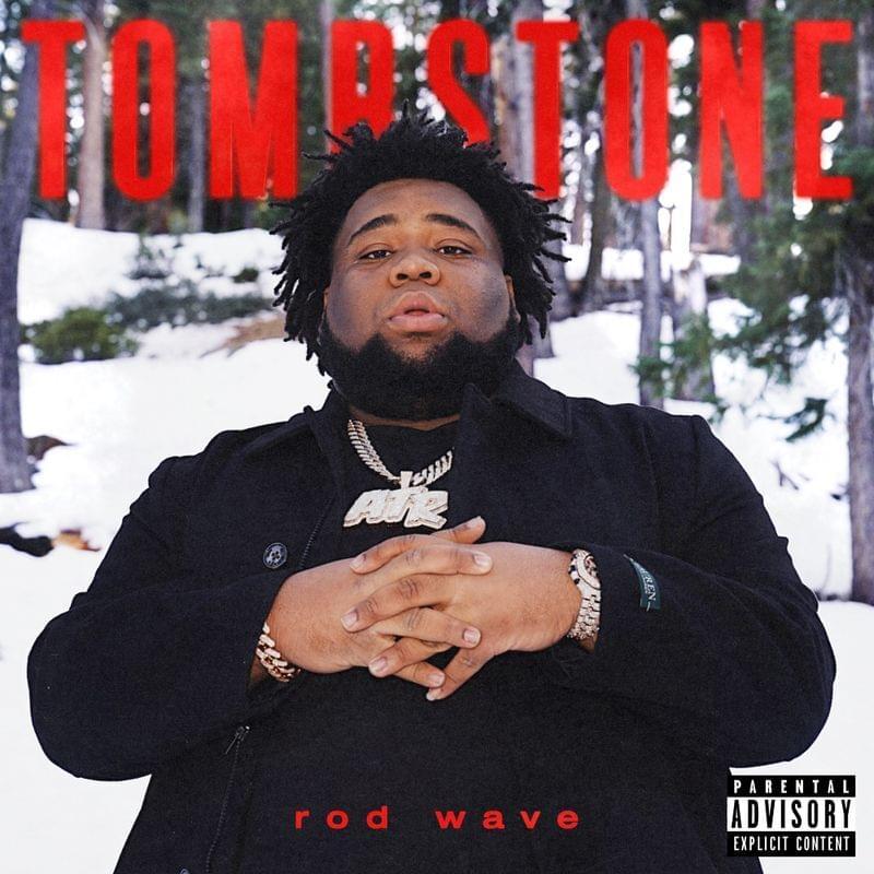 Rod Wave Tombstone