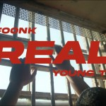 Unfoonk & Young Thug – Real [Video]