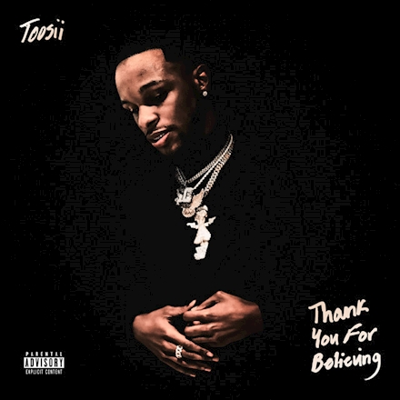 Toosii - Thank You for Believing