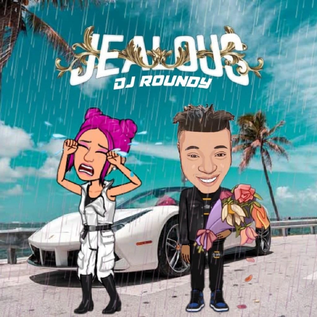DJ Roundy Jealous