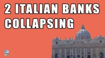 (Video) 2 Italian Banks Just COLLAPSED! Government to Begin Asset FIRE SALE!