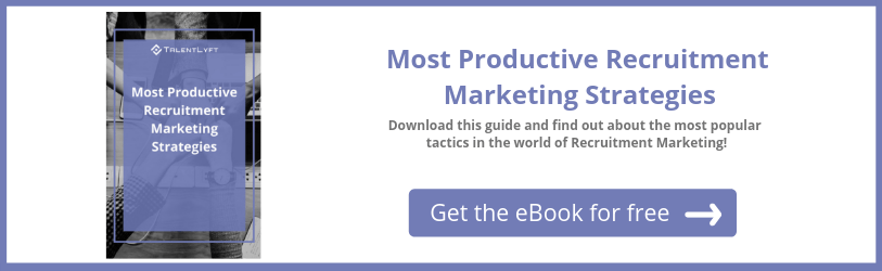 The most productive recruitment marketing strategies