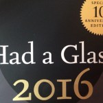 Had a Glass 2016: Ten Years On