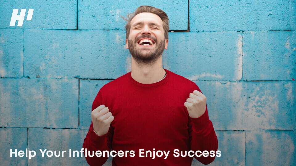 Help-Your-Influencers-Enjoy-success
