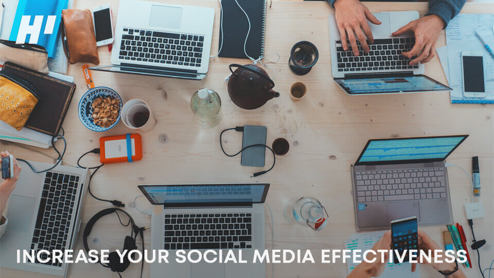INCREASE-YOUR-SOCIAL-MEDIA-EFFECTIVENESS