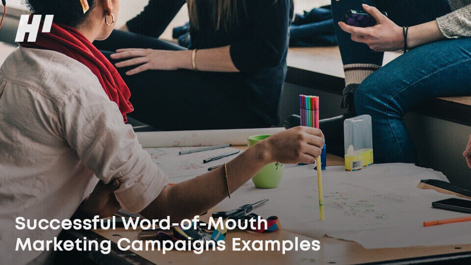 Successful-Word-of-Mouth-Marketing-Campaigns-Examples