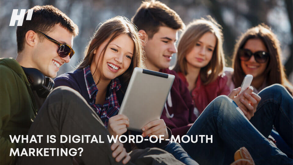 WHAT-IS-DIGITAL-WORD-OF-MOUTH-MARKETING-post