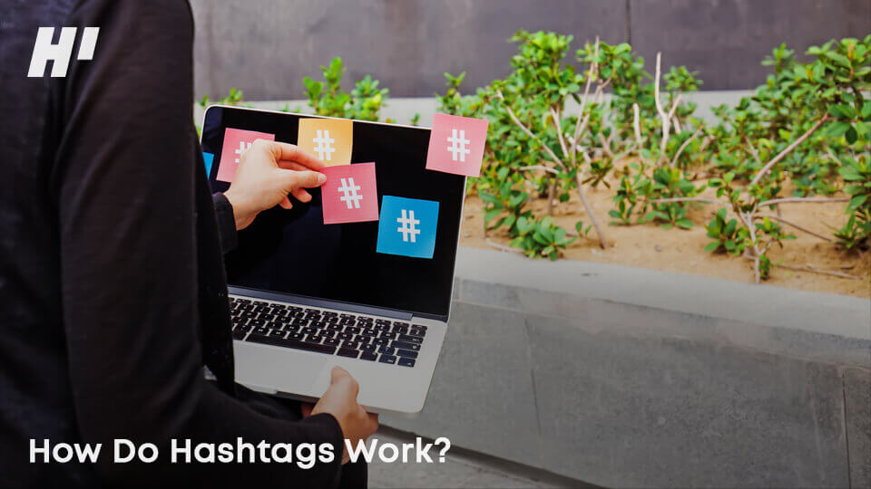 How-Do-Hashtags-Work