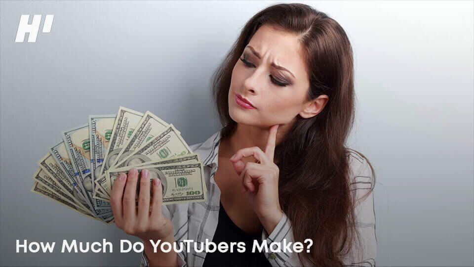 How-Much-Do-YouTubers-Make