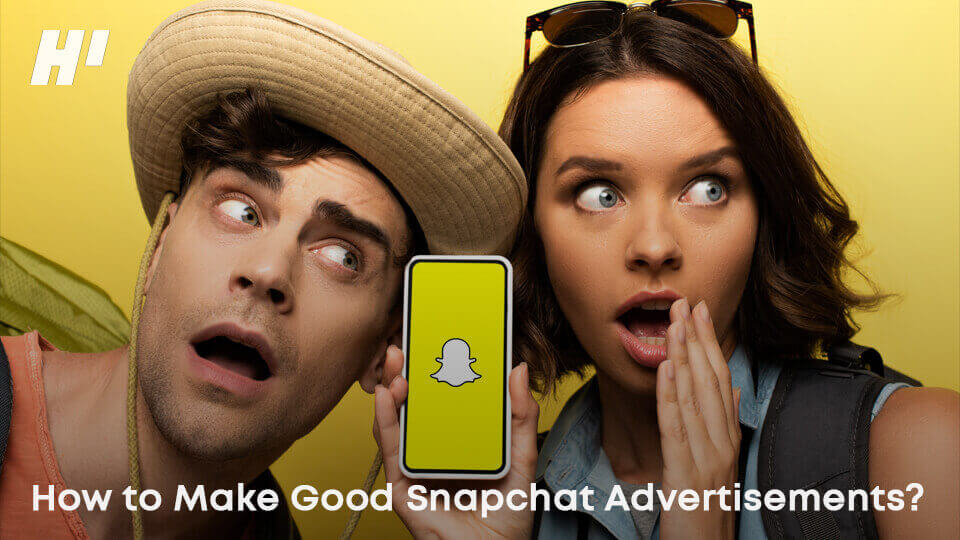 How-to-Make-Good-Snapchat-Advertisements