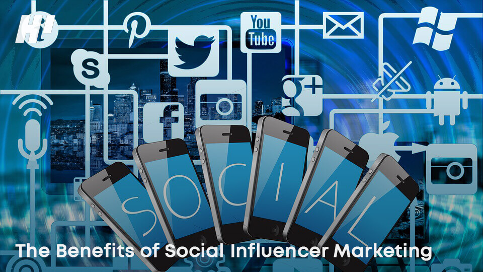 The-Benefits-of-Social-Influencer-Marketing