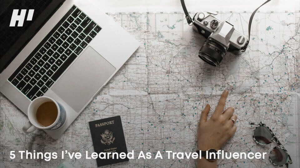 5-Things-I've-Learned-As-A-Travel-Influencer