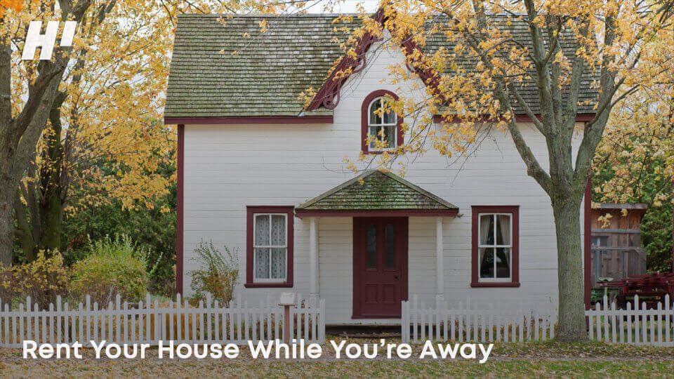 Rent-Your-House-While-You're-away