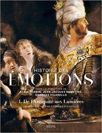 Histoire des Émotions I.