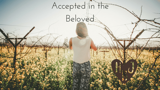 Accepted in the Beloved