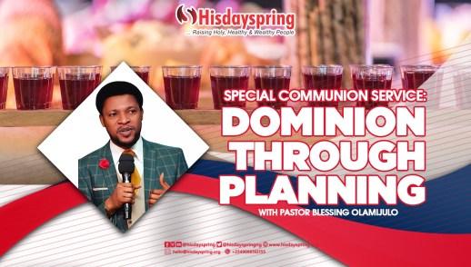 dominion-planning-hisdayspring-pastorblessingolamijulo