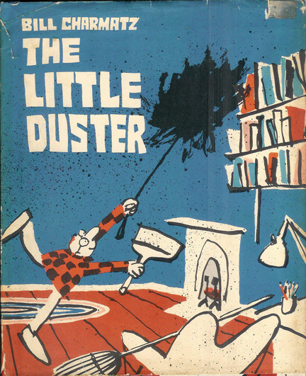 Cover of 'The Little Duster' illustrated by Bill Charmatz | H is for Home