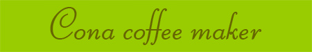 'Cona coffee maker' blog post banner