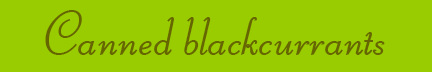 'Canned blackcurrants' blog post banner