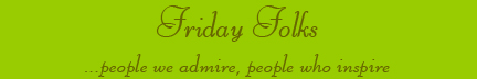 'Friday Folks' blog post banner