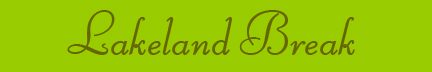 'Lakeland Break' blog post banner