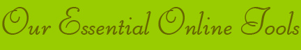 """""""Our Essential Online Tools"""" blog post banner"""
